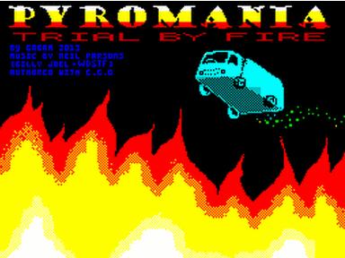 Pyromania Trial By Fire 3